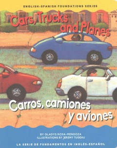 Cars, Trucks and Planes / Carros, camiones y aviones