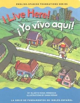 I Live Here! / Yo vivo aqui!