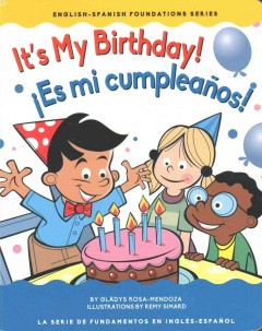 It's My Birthday! / Es mi cumpleanos!