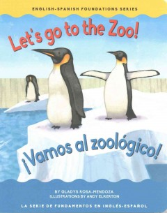 Let's Go to the Zoo / Vamos al zoologico!