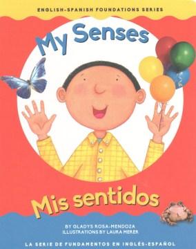 My Senses / Mis sentidos