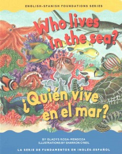 Who Lives in the Sea / Quien vive en el mar?