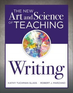 New Art And Science Of Teaching Writing, The