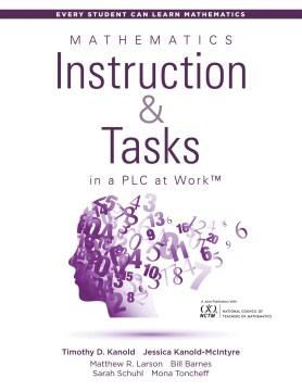 Mathematics Instruction & Tasks In A PLC At Work
