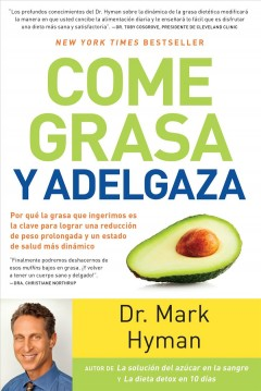 Come grasa y adelgaza / Eat Fat, Get Thin