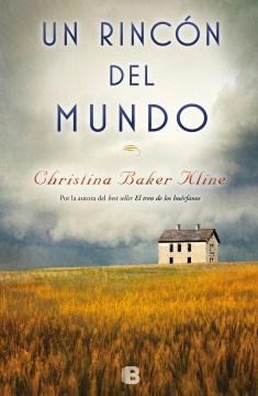 Un Rincón Del Mundo /  A Piece Of The World