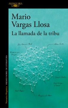 La Llamada De La Tribu /  The Call Of The Tribe