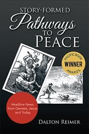 Story-Formed Pathways to Peace