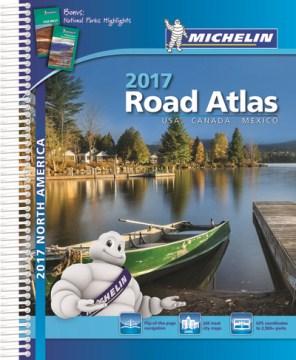 Michelin Road Atlas North America 2017: USA-Canada-Mexico