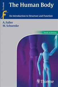 Human Body, The: An Introduction to Structure and Function