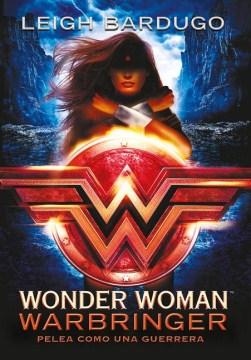 Wonder Woman:  Warbringer (Spanish Edition)