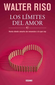 Los limites del amor / The Limits of Love