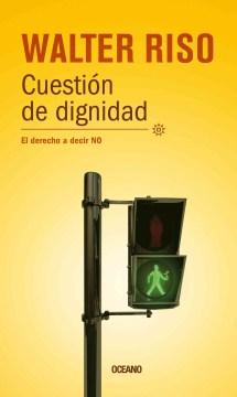 Cuestion de dignidad / Question of Dignity