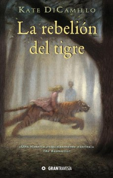 La rebelión del tigre / The Tiger Rising