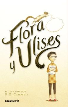 Flora y Ulises / Flora & Ulysses