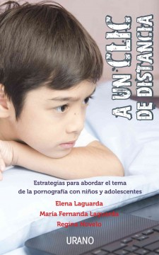 A Un Clic De Distancia /  A Click Away