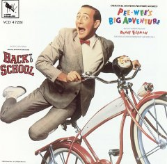 Pee-Wee's Big Adventure / Back to School [Music from the Motion Pictures]
