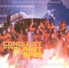 Conquest of the Planet of the Apes [Original Motion Picture Soundtrack]