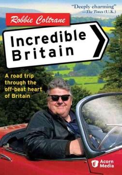 Robbie Coltrane: Incredible Britain