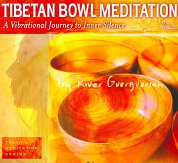 Tibetan Bowl Meditation [Digipak]