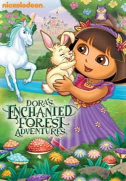Dora The Explorer: Dora's Enchanted Forrest