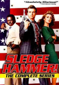 SLEDGE HAMMER: COMPLETE SERIES