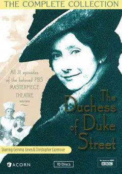 Duchess of Duke Street: Complete Collection