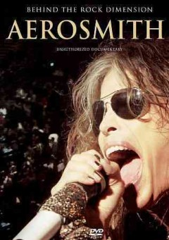 Aerosmith: Behind the Rock Dimension: The Story