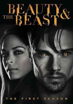 Beauty and the Beast: First Season