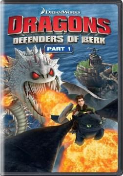 Dragons: Defenders of Berk, Part 1