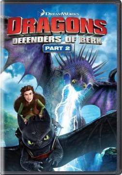 Dragons: Defenders of Berk, Part 2