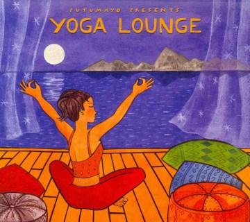 Putumayo Presents: Yoga Lounge [Digipak]