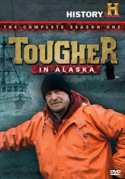 Tougher In Alaska: Season 1