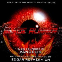 Blade Runner [Music from the Motion Picture Score]