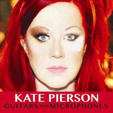 Kate Pierson - Guitars & Microphones