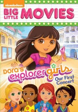 Dora The Explorer: Dora Explorer Girls