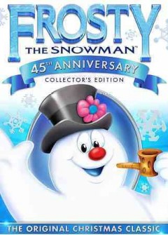 Frosty the Snowman: 45th Anniversary Edition