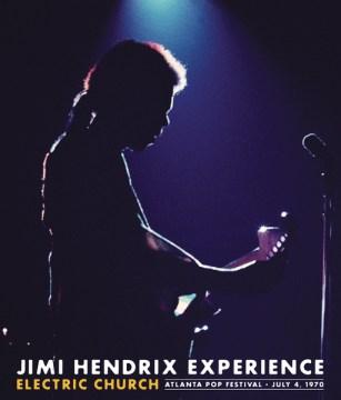 Jimi Hendrix - Atlanta Pop Festival