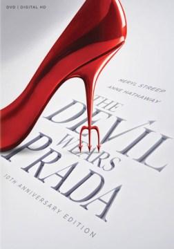 Devil Wears Prada 10th Anniversary