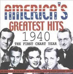 America's Greatest Hits: 1940: The First Chart Year