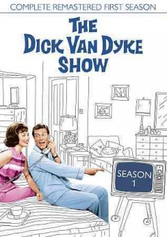 Dick Van Dyke Show: Complete Remastered First Season