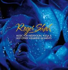Music for Meditation, Yoga & Any Other Well-being Moments