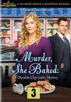 MURDER SHE BAKED: CHOCOLATE CHIP COOKIE MYSTERY