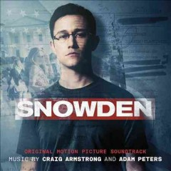 Snowden [Original Motion Picture Soundtrack]