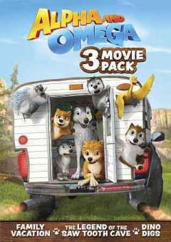 ALPHA AND OMEGA MOVIE 3 PACK, PART 2