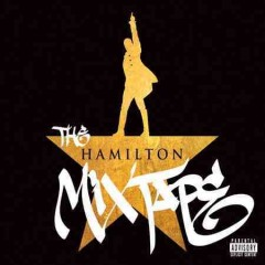 The Hamilton Mixtape [PA]