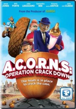 A.C.O.R.N.S.: Operation Crack Down