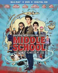 MIDDLE SCHOOL: WORST YEARS OF MY LIFE BLU-RAY