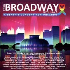 From Broadway With Love: A Benefit Concert for Orlando [Original Soundtrack]