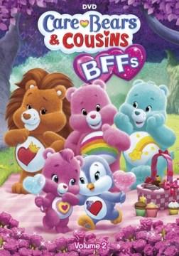 CARE BEARS & COUSINS: BFFS VOL. 2